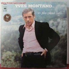 Discos de vinilo: YVES MONTAND ( SES PLUS GRANDS SUCCÉS ) FRANCE-1977 LP33. Lote 1763898