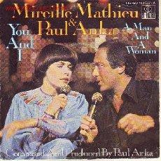 Discos de vinilo: MIRELLE MATHIEU & PAUL ANKA DISCO SINGLE. Lote 20268991