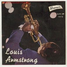 Discos de vinilo: LOUIS ARMSTRONG - EP BRUNSWICK -1961- WHEN YOU'RE SMILING , WHEN THE SAINTS GO MARCHING IN ..... Lote 24878377