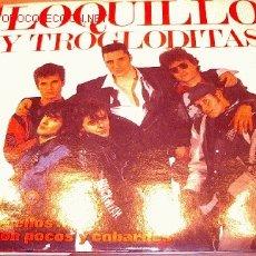 Discos de vinil: LOQUILLO Y LOS TROGLODITAS - A POR ELLOS ...QUE SON POCOS Y COBARDES. Lote 9228588