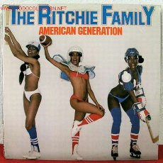 Discos de vinilo: THE RITCHIE FAMILY ( AMERICAN GENERATION ) 1978 LP33. Lote 1878142