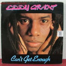 Discos de vinilo: EDDY GRANT ( CAN'T GET ENOUGH ) 1981 LP33. Lote 1878217