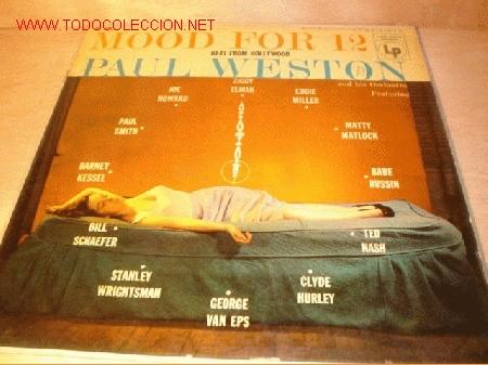 DISCO LP DE MOOD FOR 12 - PAUL WESTON Y SU ORQUESTA - AÑOS 50/60. (Música - Discos - LP Vinilo - Jazz, Jazz-Rock, Blues y R&B)