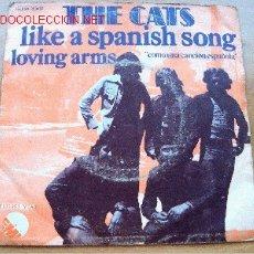 Discos de vinilo: THE CATS - LIKE A SPANISH SONG - EMI 1975 - SIGLE 45 RPM - CON UNA CANCIÓN EN ESPAÑOL. Lote 25911220