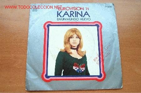 KARINA - EUROVISIÓN 71 - HISPAVOX - 45 RPM (Música - Discos - LP Vinilo - Festival de Eurovisión)