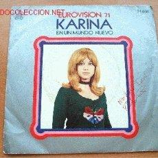 Discos de vinilo: KARINA - EUROVISIÓN 71 - HISPAVOX - 45 RPM. Lote 22049948