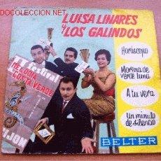 Discos de vinilo: LUISA LINARES Y LOS GALINDOS - BELTER - 45 RPM. Lote 26045903