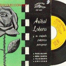 Discos de vinilo: UXV ANIBAL LOBERA - ROSA BLANCA - DISCO SINGLE VINILO 45 RPM - AÑO 1963 - CUBALEGRE CEP 1527. Lote 22700166