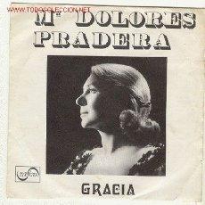 Discos de vinilo: MARIA DOLORES PRADERA - GRACIA-DISCO PROMOCIONAL DE UNA SOLA CARA - ZAFIRO. Lote 27112806