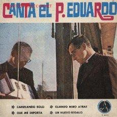 Discos de vinilo: CANTA EL P. EDUARDO . Lote 2035994