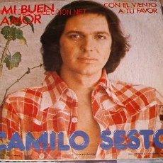 Discos de vinilo: CAMILO SESTO - MI BUEN AMOR - CON EL VIENTO A TU FAVOR. Lote 221660232