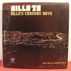Discos de vinilo: BILLO'S CARACAS BOYS ( BILLO 78 ) 1977 LP33. Lote 2043355