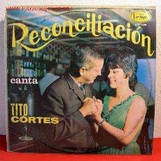 Discos de vinilo: TITO CORTES ( RECONCILIACION ) COLOMBIA LP33. Lote 2043356
