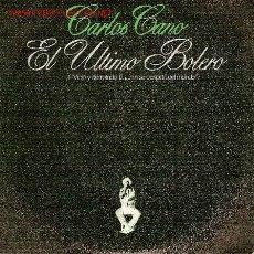 Discos de vinilo: 'EL ÚLTIMO BOLERO', DE CARLOS CANO.. Lote 5411444