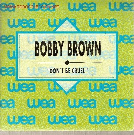'DON'T BE CRUEL'. BOBBY BROWN. DISCO PROMOCIONAL. RARO. (Música - Discos - Singles Vinilo - Funk, Soul y Black Music)