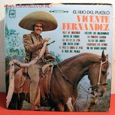 Discos de vinilo: VICENTE FERNANDEZ ( EL HIJO DEL PUEBLO ) MEXICO-1975 LP33. Lote 2049559