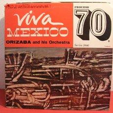Discos de vinilo: ORIZABA AND HIS ORCHESTRA '' VIVA MEXICO '' USA LP33. Lote 2053218