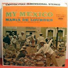 Discos de vinilo: MARIA DE LOURDES AND THE LEVELY MARIACHI JALISCO ( MY MEXICO ) USA LP33. Lote 2053336