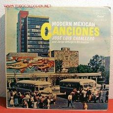 Discos de vinilo: JOSE LUIS CABALLERO AND JORGE ORTEGA'S ORCHESTRA ( MODERN MEXICAN CANCIONES ) USA LP33. Lote 2053463