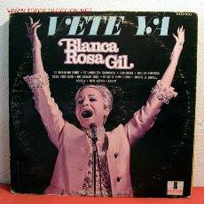 Discos de vinilo: BLANCA ROSA GIL ( VETE YA ) MEXICO LP33. Lote 2053631