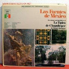 Discos de vinilo: THE STRINGS AND MARIMBAS OF LA TIPICA DE CHAPULTEPEC DE ''DANIEL ZARABOSO'' (LAS FUENTES DE MEXICO). Lote 2053659