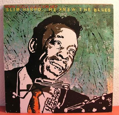 SLIM HARPO - HE KNEW THE BLUES, UK 1978 LP SONET (Música - Discos - LP Vinilo - Jazz, Jazz-Rock, Blues y R&B)