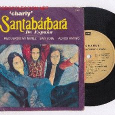 Discos de vinilo: SANTABARBARA DE ESPAÑA EP CHARLY - ARGENTINO RARISIMO DE COLECCION. Lote 26619241
