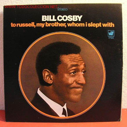 BILL COSBY ( TO RUSSELL, MY BROTHER, WHOM I SLEPT WITH ) USA LP33 (Música - Discos - LP Vinilo - Otros estilos)