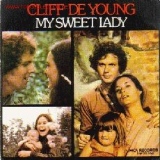 Discos de vinilo: SINGLE - CLIFF DE YOUNG - AÑO 1974 - = MY SWEET LADY / SUNSHINE ON MY SHOULDERS. Lote 27376404