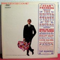 Discos de vinilo: STAN FREBERG PRESENTS ''THE UNITED STATES OF AMERICA'' USA. Lote 2172105