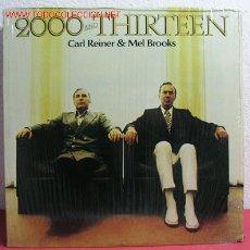 Discos de vinilo: CARL REINER & MEL BROOKS '2000 AND THIRTEEN' USA. Lote 2172162
