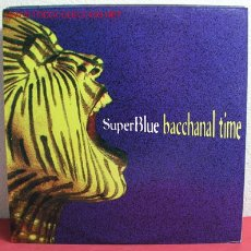 Discos de vinilo: SUPER BLUE BACCHANAL TIME PRODUCED BY: AUSTIN LYONS AND EDDY GRANT 1993 LP33. Lote 2179127