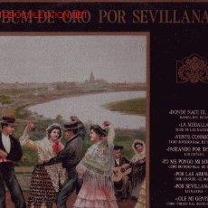 Discos de vinilo: ALBUM DE ORO POR SEVILLANAS VOL 1. Lote 13010298