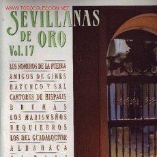 Discos de vinilo: SEVILLANAS DE ORO VOL 17 DOBLE DISCO LP. Lote 18709925