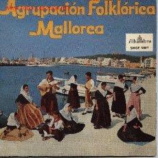 Discos de vinilo: AGRUPACIÓN FOLKÓRICA MALLORCA . Lote 2222179