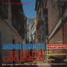 Discos de vinilo: EL AS DEL ORGANILLO - ANTONIO APRUZZESE . Lote 2222648
