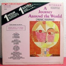 Discos de vinilo: A JOURNEY AROUND THE WORLD ''MUSIC FESTIVAL'' ''GORDON JENKINS-HAL MOONEY-HOGO MONTENEGRO-AL CAI. Lote 2245246