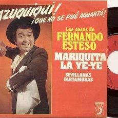 Discos de vinilo: SINGLE 45 RPM / FERNANDO ESTESO / MARIQUITA YEYE / SEVILLANAS TARTAMUDAS . Lote 26688130