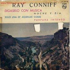 Discos de vinilo: RAY CONNIFF / NOCHE Y DIA / PURPURA INTENSO + 2 (EP 60). Lote 2247239