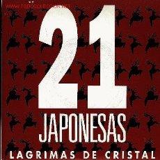 Discos de vinilo: 21 JAPONESAS-LAGRIMAS DE CRISTAL SINGLE VINILO PROMOCIONAL 1992. Lote 2248147