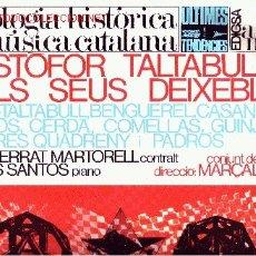 Discos de vinilo: ANTOLOGIA HISTORICA DE LA MUSICA CATALANA DISCO LP CON LIBRETO EN CATALAN, 1967 . Lote 25987795