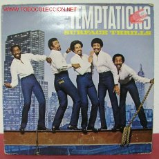 Discos de vinilo: THE TEMPTATIONS ( SURGACE THRILLS ) 1983 LP33. Lote 2354396
