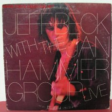 Discos de vinil: JEFF BECK WITH THE JAN HAMMER GROUP '' LIVE'' 1977 LP33. Lote 2386382