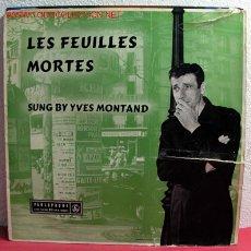 Discos de vinilo: SUNG BY YVES MONTAND ( LES FEUILLES MORTES ) ENGLAND LP33. Lote 2387307