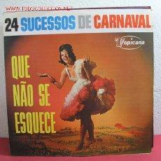 Discos de vinilo: 24 SUCESSOS DE CARNAVAL ''QUE ÑAO SE ESQUECE'' RIO DE JANEIRO LP33. Lote 2414699