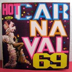 Discos de vinilo: '' HOT CARNAVAL - 69 '' RIO LP33. Lote 2414709