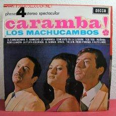 Discos de vinilo: LOS MACHUCAMBOS '' ¡ CARAMBA ! '' (BRASIL, TICO-TICO, EL CAIMAN, EL MANISERO, CIELITO LINDO..). Lote 2414800