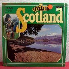 Discos de vinilo: THIS IS '' SCOTLAND '' ENGLAND-1972 LP33. Lote 2414911