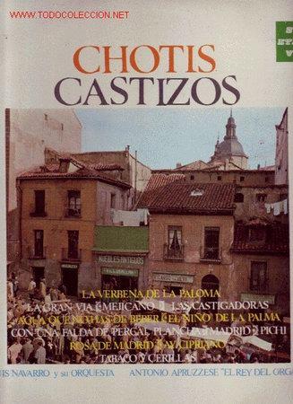 CHOTIS CASTIZOS DISCO LP NAVARRO..APRUZZESE ORGANILLO (Música - Discos - LP Vinilo - Clásica, Ópera, Zarzuela y Marchas)