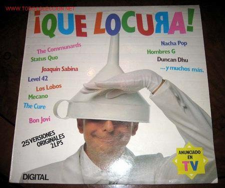 ¡ QUE LOCURA! RECOPILATORIO DE DIGITAL - VARIOS ARISTAS (Música - Discos - Singles Vinilo - Grupos Españoles de los 70 y 80)